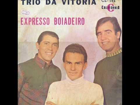Trio da Vitória - Expresso Boiadeiro (Versão Original - 1967)