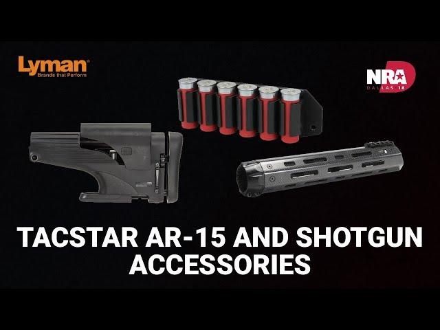 TACSTAR AR-15 and Shotgun Accessories - Lyman