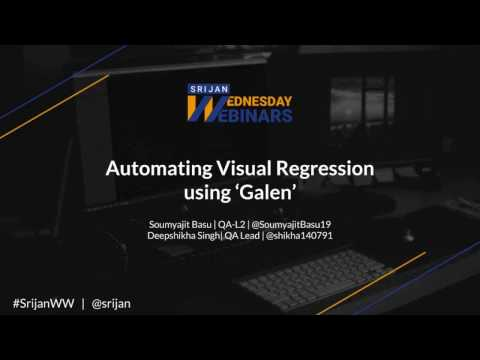 [Srijan Wednesday Webinars] Automating Visual Regression using 'Galen'