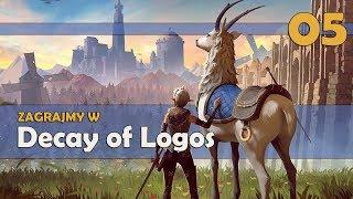 Zagrajmy w Decay of Logos PL #05 - DUŻO SKARBÓW! GAMEPLAY PL