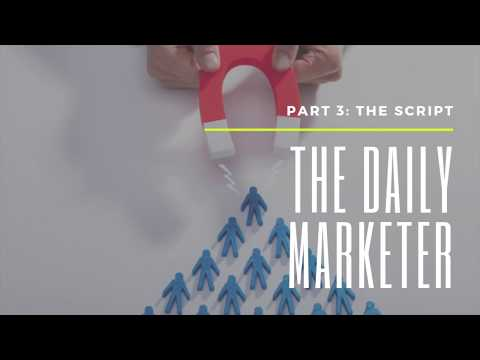 Daily Marketer Part 3