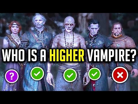 Witcher 3: Who Is And Who Isn't A Higher Vampire!?