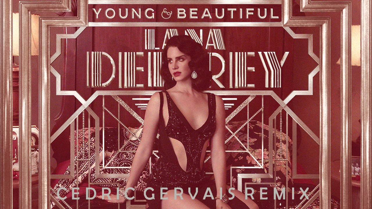 lana del rey young and beautiful remix
