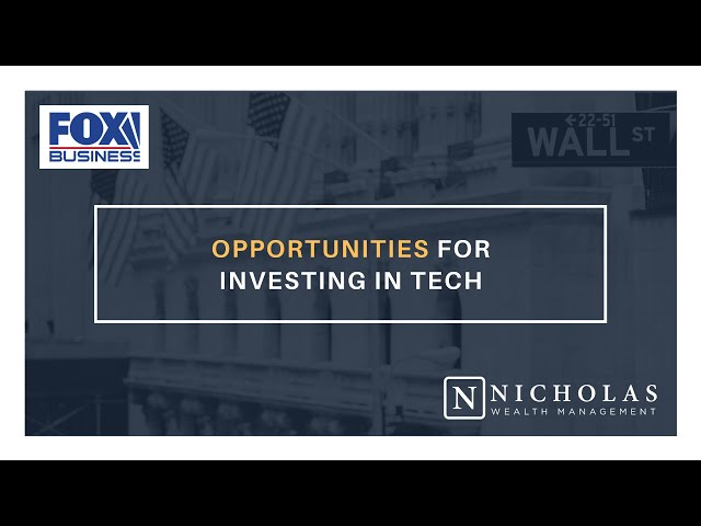 Opportunities for Investing in Tech