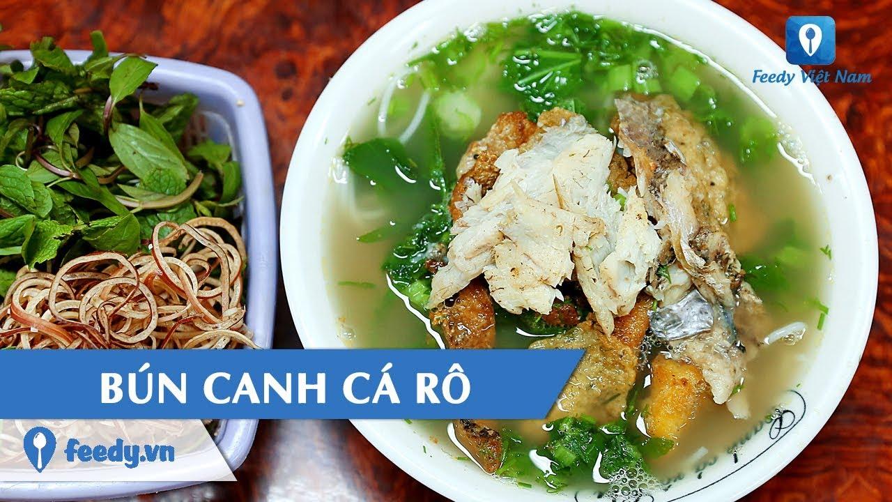 [Review] Xuýt xoa món BÚN CANH CÁ RÔ nóng hổi trên đường Nguyễn Khang, Hà Nội | Feedy VN