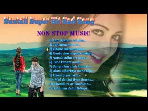 Santali Super Hit Sad Song.non Stop Music 2019