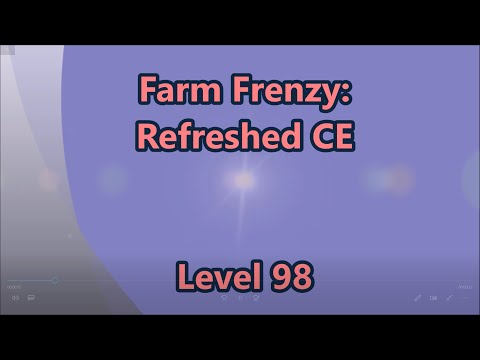 Farm Frenzy - Refreshed CE Level 98 |