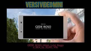 Download GEDE ROSO Reggae SKA  ELNO VIA