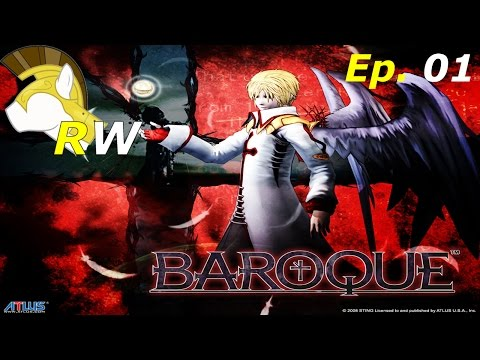 Baroque - Episode 1: I Got This... Oh, **** - RW Rages
