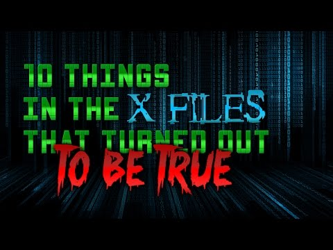 10 X Files Mysteries That Turned Out To Be True