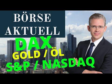 BÖRSE AKTUELL – DER Wochenausblick für Dax, S&P 500, Gold- & Ölpreis