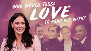 Who would Tessa Virtue love to hang out with?