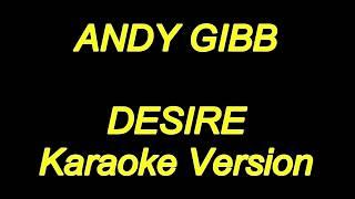 Andy Gibb - Desire (Karaoke Lyrics) NEW!!