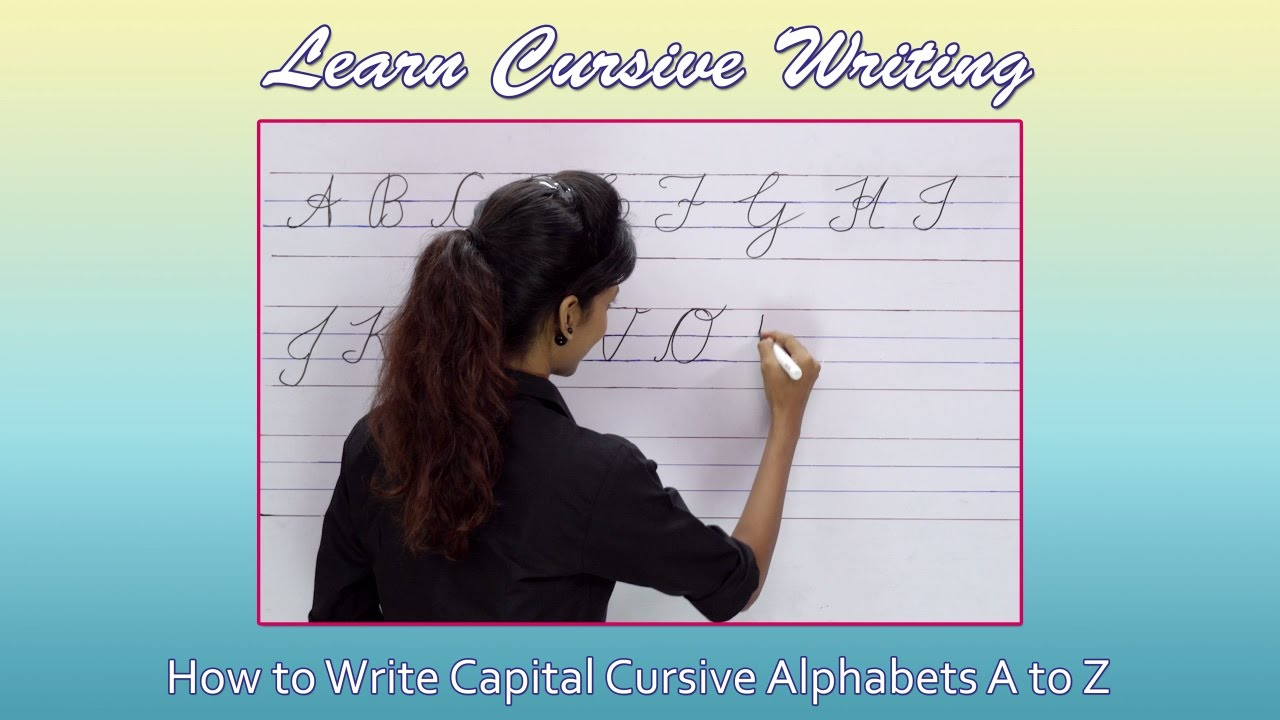 how to write cursive