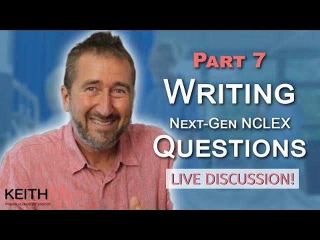 Writing Case-Based Next-Gen NCLEX Questions