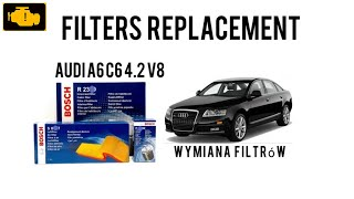Filters Replacement Audi a6 c6 4.2 quattro / Oil Filter,Air Filter,Fuel Filter,Cabin Filter