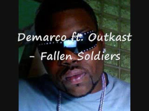 Demarco ft. Outkast - Fallen Soldiers