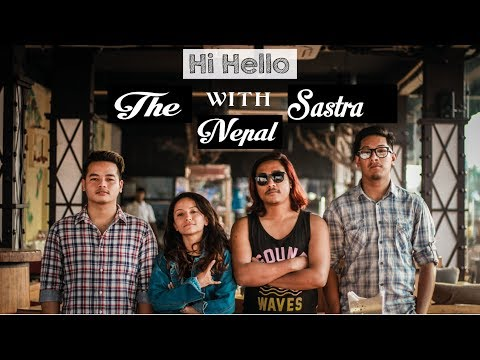 Hi Hello With The Sastra Nepal (Episode-28)