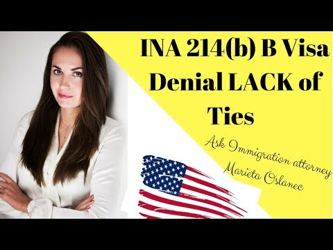 B1/B2 Visa Denied Lack of Ties to home country✔️