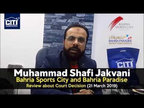 Muhammad Shafi Jakvani Reviews Regarding Bahria Sports City & Paradise Court Decision - 21 Mar 2019