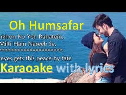 Oh Humsafar Orginal KARAOKE song |  Neha Kakkar Himansh Kohli | Tony Kakkar | Manoj Muntashir