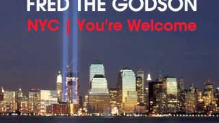 Watch Fred The Godson Nyc your Welcome video
