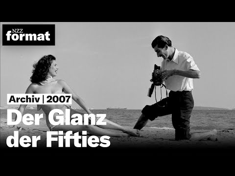 Der Glanz der Fifties  - Dokumentation von NZZ Format (2007)