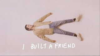 Alec Benjamin - I Built A Friend [Official Lyric Video]