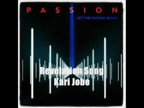 Revelation Song - Kari Jobe (Passion 2013) with lyrics
