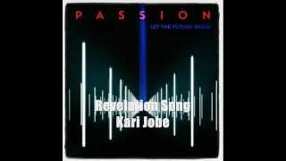 Revelation Song - Kari Jobe (Passion 2013) with lyrics
