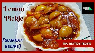 લીંબુનુ અથાણું | Gujarati pro-biotics recipe | Lemon Pickle | Nimboo Aachar recipe