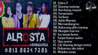 Download Full Album ALROSTA Terbaru 2021    Cidro 2 (Didi Kempot)    Sayang-sayang    Tanpa batas waktu