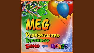 Meg Personalized Birthday Song With Bonzo