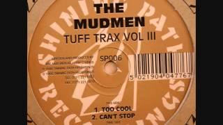 The Mudmen - Tool Cool (Tuff Trax Vol III)