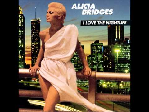 Alicia Bridges   I Love The Nightlife