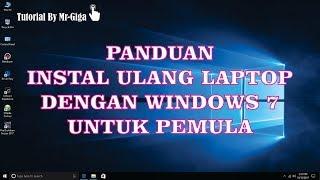 Panduan Cara Instal Ulang Laptop dengan Windows 7 [HD]