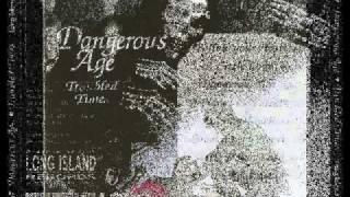 Dangerous Age - Breaking My Heart