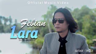 Febian - Lara (Official Music Video)