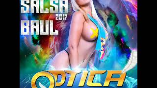 SALSA_BAUL_EDICION 2017-2018_OPTICA MUSIC_Deejay Gabriel Mix The Oriente