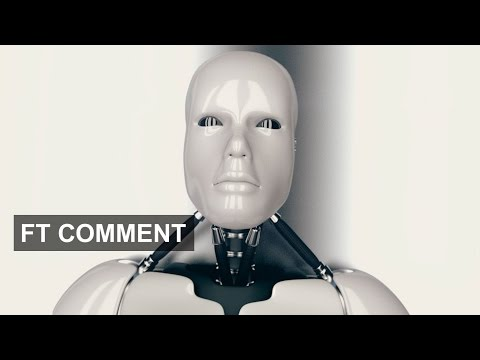 Robots in the workplace | FT Comment