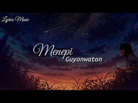 menepi-guyonwaton-|-lirik-lagu