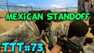 Mexican Standoff - Trouble in Terrorist Town #73