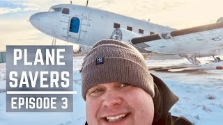 "Plane Savers E3 ""First Time Seeing the DC-3!"""