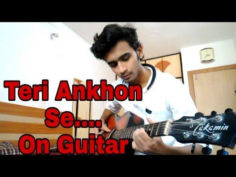 SANAM Teri aankhon se song on Guitar in...