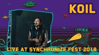 KOIL LIVE @ Synchronize Fest 2018