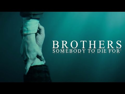 MultiBrothers | Somebody To Die For