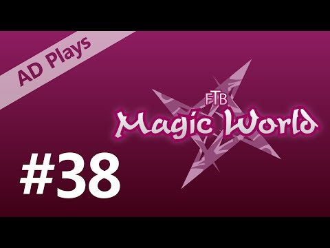 FTB Magic World 2 - Episode 38 - More Errors