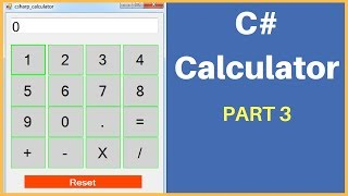 C# - How To Create A Calculator In C# Step By Step [ with source code ] PART: 3
