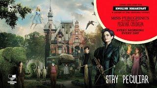 «Дом странных детей мисс Перегрин» — оригинальная версия с субтитрами в СИНЕМА ПАРК