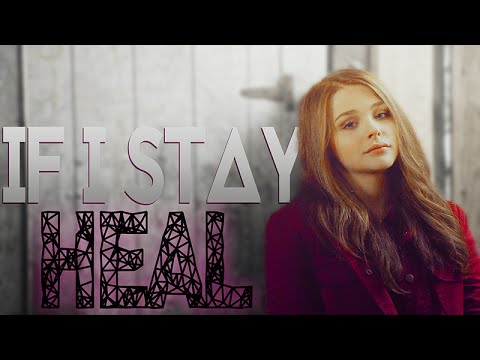 If I Stay || Heal (collab w/ xMemoryLanex3)
